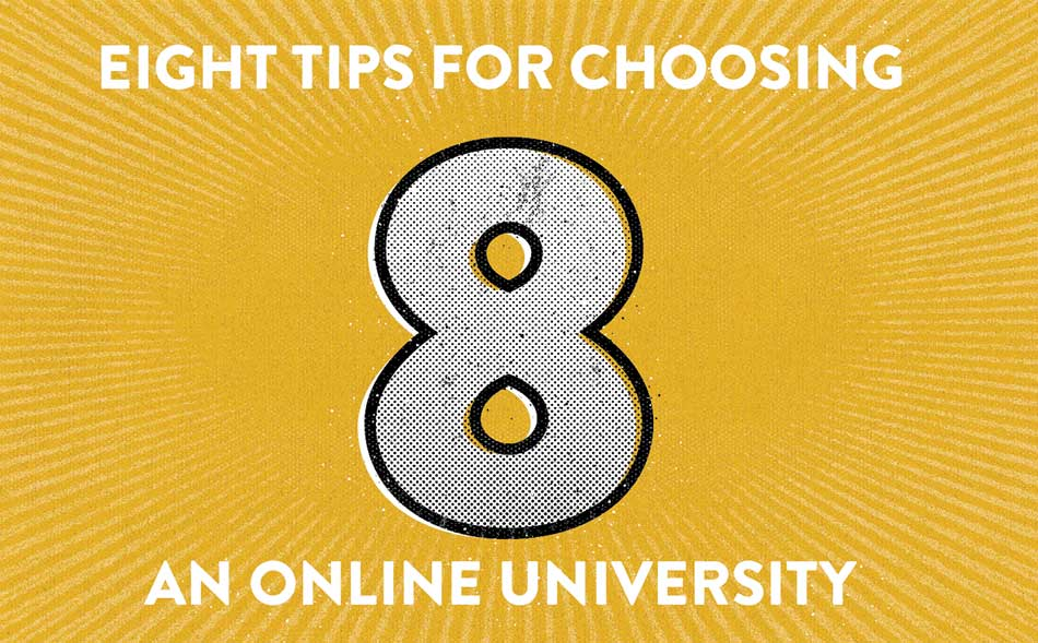 8 Tips for Choosing an Online Univerisity