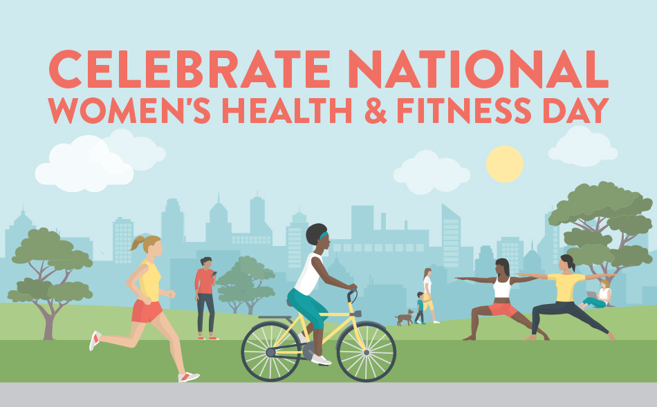 Celebrate Women's Health and Fitness Day