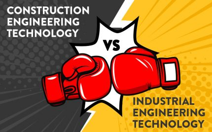 construction_engineering_vs_industrial_engineering