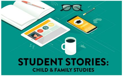 child_and_family_studies_student_story
