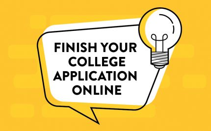 Finish Your College Application Online