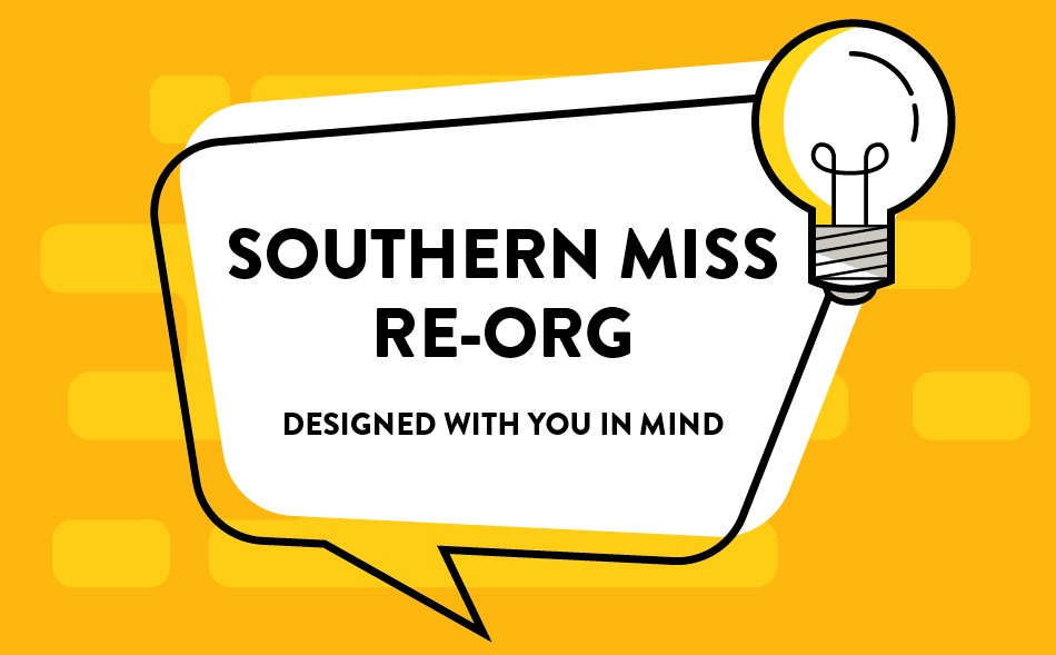 USM Reorganization: Designed with You in Mind