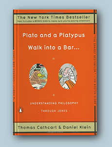 A picture of Thomas Cathcart and Daniel Klein's Plato and Platypus Walk into a Bar: Understanding Philosophy through Jokes