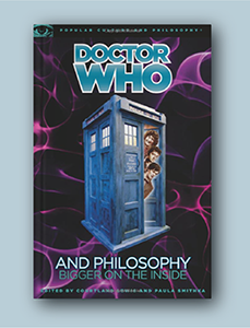 A picture of Corland Lewis and Paula Smithka's Doctor Who and Philosophy: Bigger on the Inside