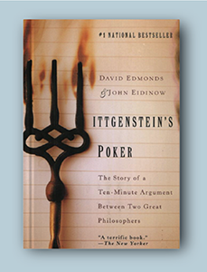 A picture of David Edmonds's and John Eidinow's Wittgenstein's Poker: The Story of a Ten-Minute Argument between Two Great Philosophers