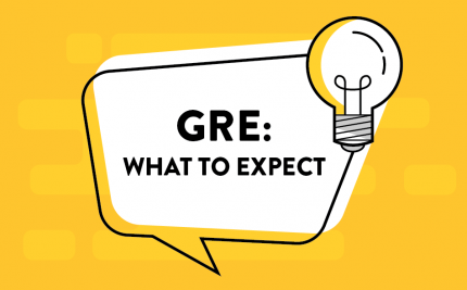 GRE: What to Expect