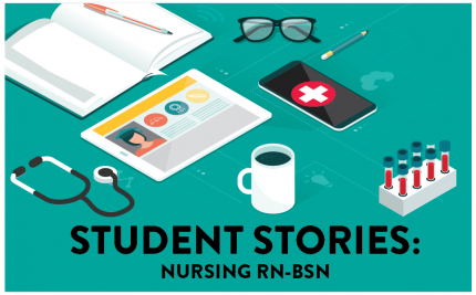 RN-BSN Student Story: Night Shift Nurse & Online Student
